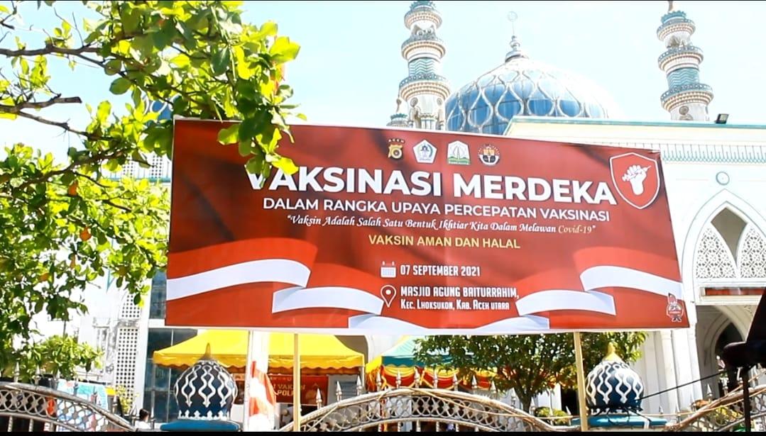 Polres Aceh Utara Gelar vaksinasi Merdeka di Masjid Raya Baiturrahim Lhoksukon
